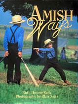 Amish Ways  Ruth Hoover Seitz