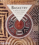 Basketry   a World Guide to Traditional Techniques バスケット