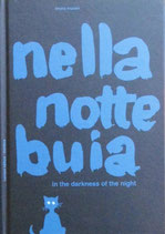 nella notte buia in the dakness of the night  ブルーノ・ムナーリ 闇の夜に 英語版
