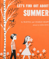 LET'S FIND OUT ABOUT  SUMMER by MARTHA and CHARLES SHAPP  pictures by LASZLO ROTH ソノシート付き