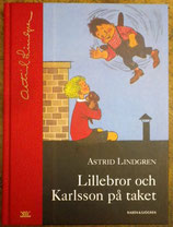 Lillebror och Karlsson på taket やねの上のカールソン  アストリッド・リンドグレーン