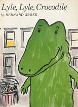 Lyle, Lyle, crocodile Bernard Waber バーナード・ウェーバー