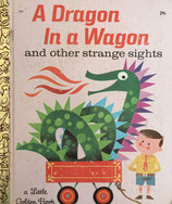 A Dragon in a Wagon alittle golden book
