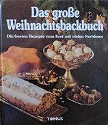 Das große Weihnachtsbackbuch   クリスマスのベーキングブック大全 パーティーのための最高のレシピ