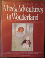 Alice's Adventures in Wonderland The Ultimate Illustrated Edition