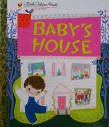 Baby's House      a Little Golden Book Classic