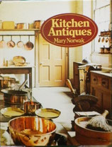 Kitchen Antiques  Mary Norwak