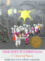 NINE DAYS TO CHRISTMAS A Story of mexico MARIE HALL ETS&AURORA LABASTIDA