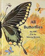All Butterflies    An ABC  マーシャ・ブラウン