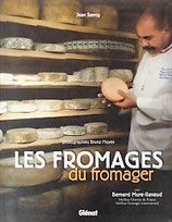 Les fromages du fromager  フロマージャー(チーズ屋)によるチーズの本