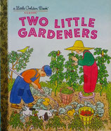 Two Little Gardeners   a Little Golden Book Classic