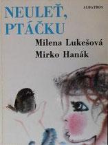 NEULET, PTACKU   ミルコ・ハナーク