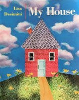 My House Lisa Desimini