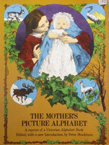 THE MOTHER'S PICTURE ALPHABET  illustrated by Henry Anelay