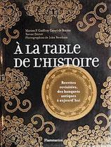 A la table de l'histoire  食卓の歴史 In the history table