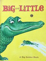 Big and Little A BIG GOLDEN BOOK Joe Kaufman おおきいちいさい ジョー・カウフマン
