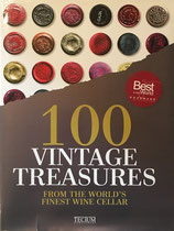 100 Vintage Treasures: From the World's Finest Wine Cellar