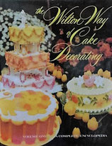 Wilton Way of Cake Decorating   Vol.1 complete encyclopedia