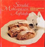 Strudel, Mehlspeisen, Aufläufe   シュトルーデル ケーキ キャセロール