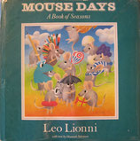 Mouse Days  A Book of Seasons   Leo Lionni