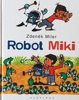 Robot Miki  ロボットのミキ Zdenék Miler ズデネック・ミレル