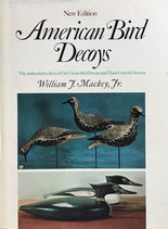 American Bird Decoys New Edition  William J. Mackey,Jr.