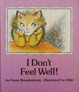 I Don't Feel Well! あたしもびょうきになりたいな!  アリキ・ブランデンベルク