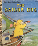 The Sailor Dog  a Little Golden Book