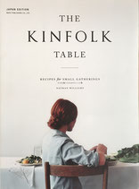 The KINFOLK TABLE recipe for small gatherings 小さな集いのためのレシピ集 日本語版