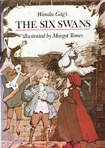 Wanda Gag's the Six Swans ワンダ・ガアグ Margot Tomes