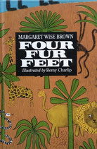 Four Fur Feet Margaret Wise Brown Remy Charlip