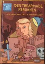 Den trearmade peruanen 三本腕のペルー  Mats Wänblad  マッツ・ヴァーンブロッド
