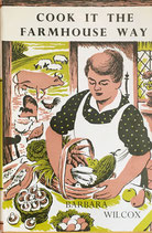 Cook it the Farmhouse Way Barbara Wilcox バーバラ・ウィルコックス