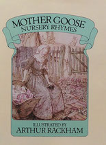 Mother Goose Nursery Rhymes アーサー・ラッカム
