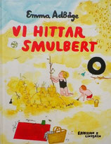 Vi hittar Smulbert スムールベルトをみつけるよ   エッマ・アッドボーゲ