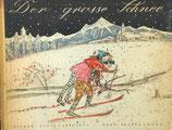 Der grosse Schnee Alois Carigiet 大雪 カリジェ