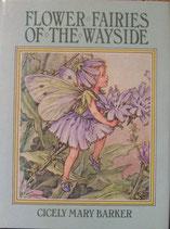 Flower Fairries of The Waysaide    みちばたの妖精  シシリー・メアリー・バーカー