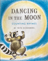 Dancing in the Moon Counting Rhymes Fritz Eichenberg