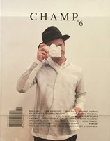 ALA CHAMPFES MAGZINE no.6 DANIEL ARSHAM SPECIAL ISSUE