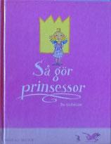 Sa gor prinsessor  王女さまのおでかけ   グスタフソン