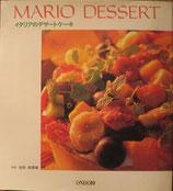 イタリアのデザートケーキ   MARIO DESSERT
