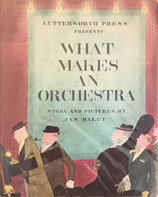 WHAT MAKES AN ORCHESTRA  Jan B.Balet ジャン・バレット