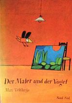 Der Maler und der Vogel   マックス・ベルジュイス  えかきさんとことり