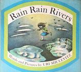 Rain Rain Rivers URI SHULEVITZ あめのひ ユリー・シュルヴィッツ 英語版