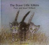 The Brave Little Kittens   あたらしいぼうけん  ヨゼフ・ウィルコン