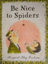 Be Nice to Spiders  ヘレン、ようこそどうぶつえんへ  マーガレット・ブロイ・グレアム