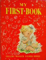My First Book    Valerie Hodge       Collins Wonder Colour Books