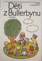 Děti z Bullerbynu  やかまし村の子どもたち ヘレナ・ズマトリーコヴァー