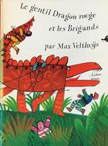 Le gentil Dragon rouge et les Brigands マックス・ベルジュイス