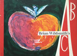 Brian Wildsmith's ABC ブライアン・ワイルドスミス
